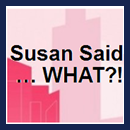 mag-susan-says-what.png